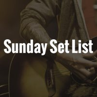 Sunday Set list