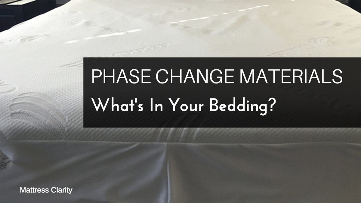 Phase Change Material  Whats In Your Bedding