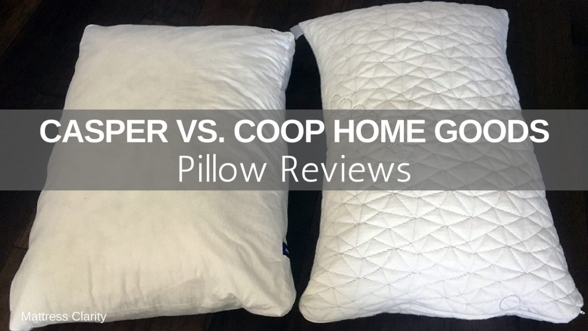 Pillow Reviews Casper vs Coop Home Goods