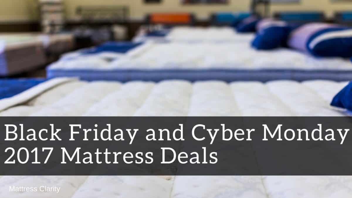 Black Friday and Cyber Monday 2017 Mattress Deals