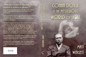 Conan Doyle and the Mysterious World of Light, 1887 - 1920, by Matt Wingett