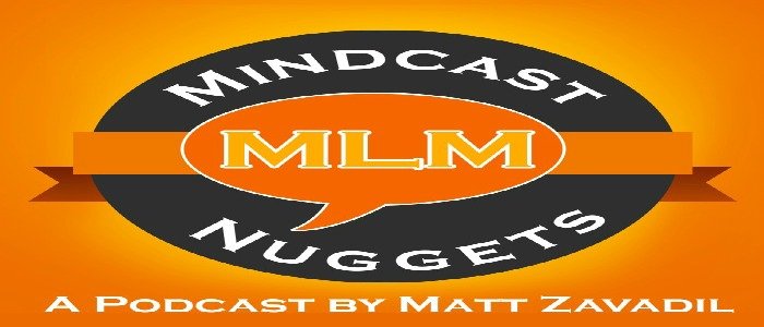 mlm mindcast nuggets podcast
