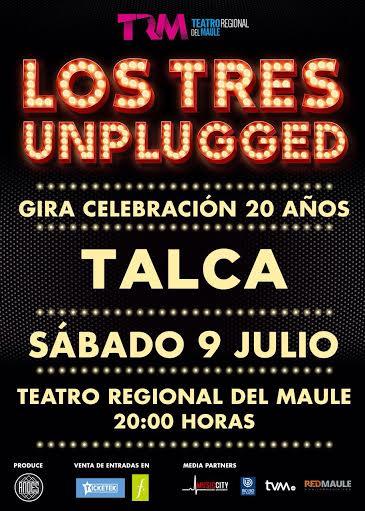 Los Tres Unplugged se presentarán en Talca