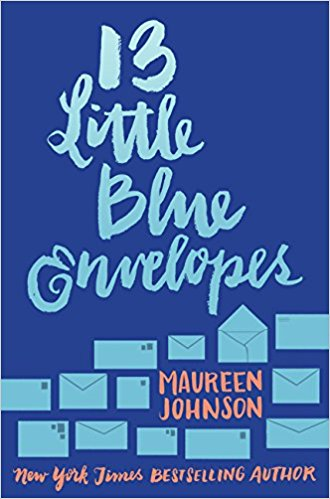 13 Little Blue Envelope by Maureen Johnson