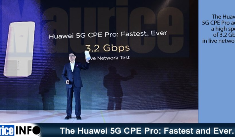 The Huawei 5G CPE Pro Fastest and Ever.