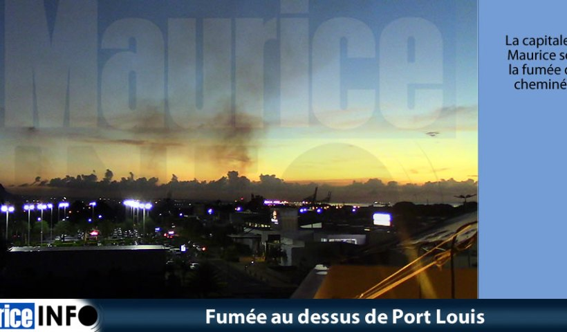 Fumée au dessus de Port Louis
