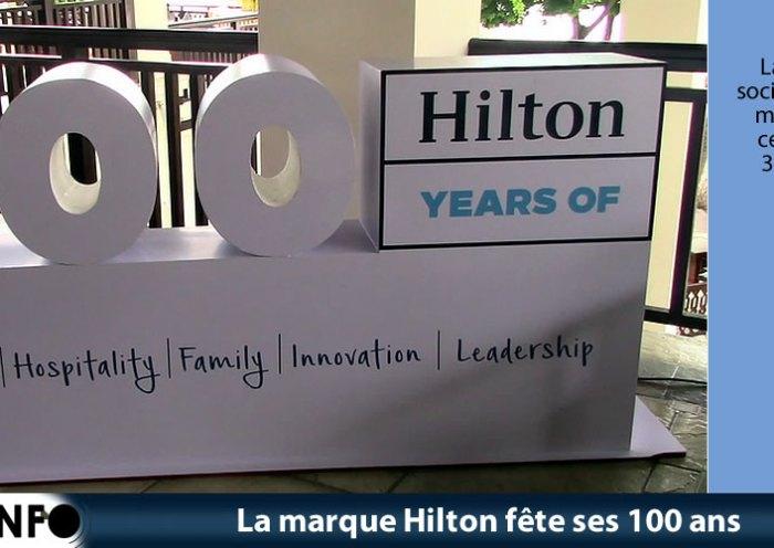 La marque Hilton fête ses 100 ans