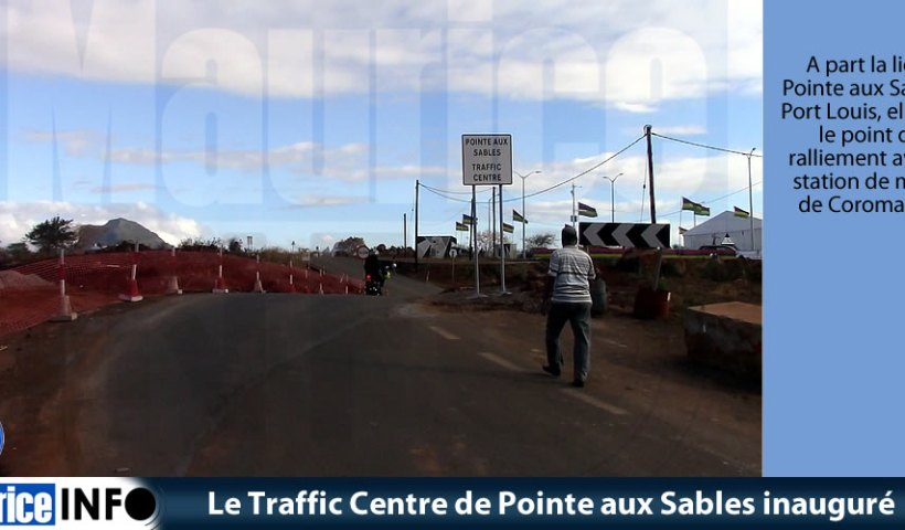Le Traffic Centre de Pointe aux Sables inauguré