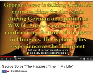 SOROS TRAITOR - 'the year of German (NAZI !) Occupation (Hungary) THE HAPPIEST TIME OF MY LIFE' !!