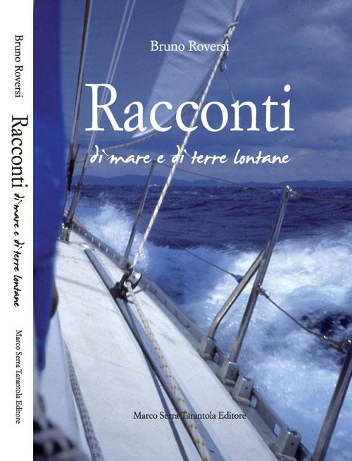 Racconti di mare e di terra di Bruno Roversi