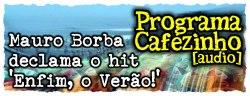Mauro Borba declama 'Enfim, o verão!'