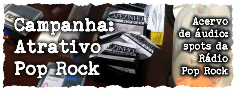 Vinhetas do 'Atrativo Pop Rock'