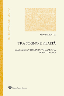 Dino Campana: tradotto in italiano il saggio della tedesca Monika Antes