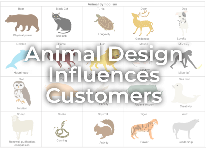 Animal Designs Influence Customers