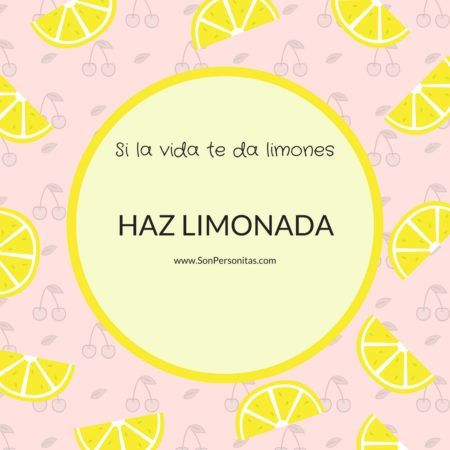 Cita de Si la vida te da limones, haz limonada, de Forest Gump.