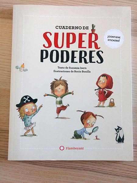 Cuaderno de actividades llamado Cuaderno de superpoderes