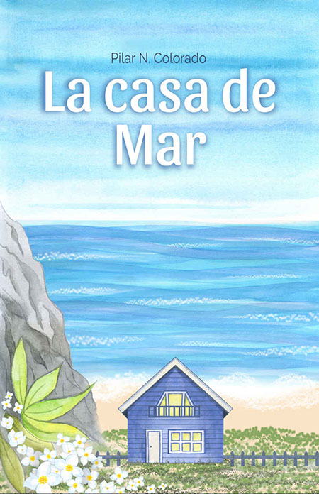 Portada de La casa de Mar, una novela feelgood romántica