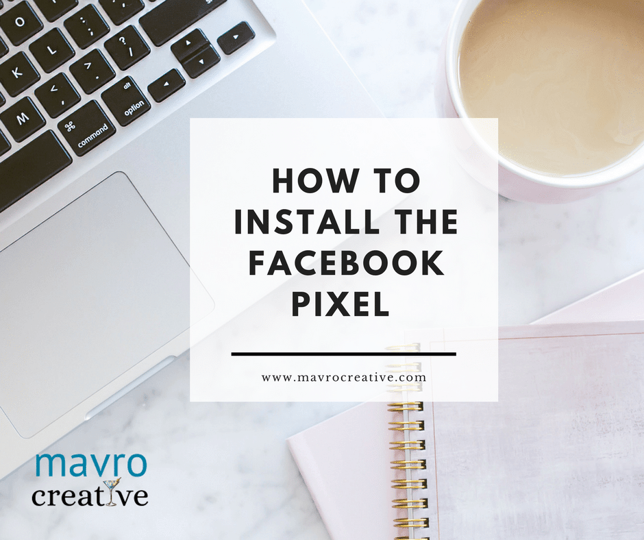 How to Install the Facebook Pixel