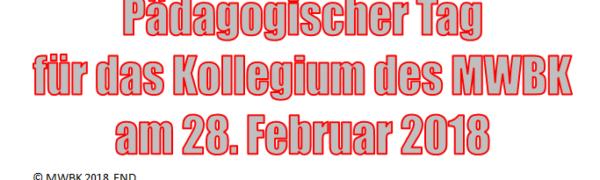 Pädagogischer Tag - Am 28.02.2018 findet eine ganztägige Kollegiumsfortbildung am Max-Weber-Berufskolleg statt