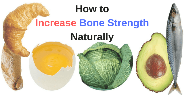 How to Increase Bone Strength Naturally