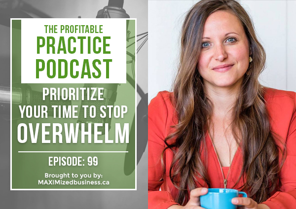 Prioritize Your Time To Stop Overwhelm PPP099