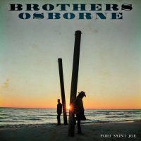 REVIEW: BROTHERS OSBORNE - PORT SAINT JOE (2018)