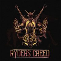 REVIEW: RYDERS CREED - RYDERS CREED (2018)