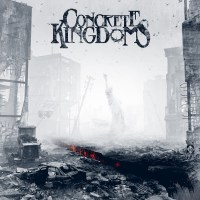 REVIEW: CONCRETE KINGDOMS - CONCRETE KINGDOMS (2018)
