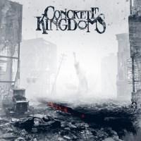 REVIEW: CONCRETE KINGDOMS - CONCRETE KINGDOMS (2018)