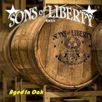 REVIEW: SONS OF LIBERTY - AGED IN OAK (2018)
