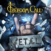 REVIEW: FREEDOM CALL - M.E.T.A.L (2019)