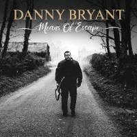 REVIEW: DANNY BRYANT - MEANS OF ESCAPE (2019)