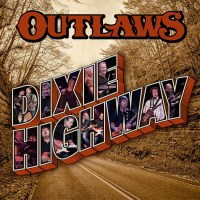REVIEW: OUTLAWS - DIXIE HIGHWAY (2020)