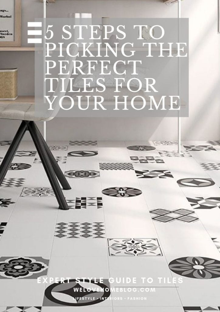 steps to picking the perfect tiles for