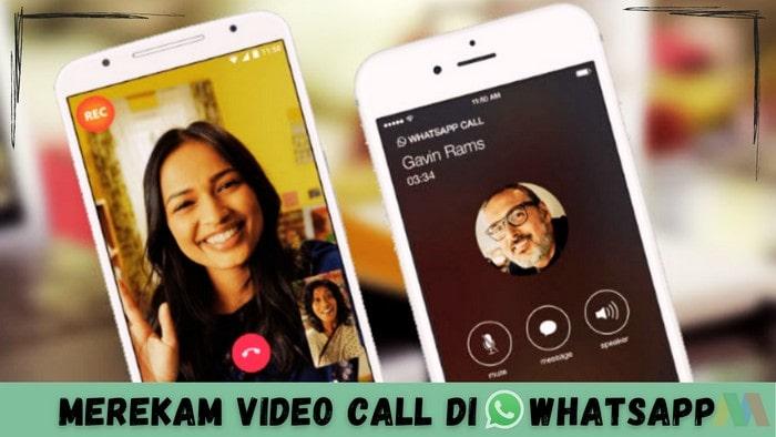 Cara Merekam Video Call WhatsApp-min