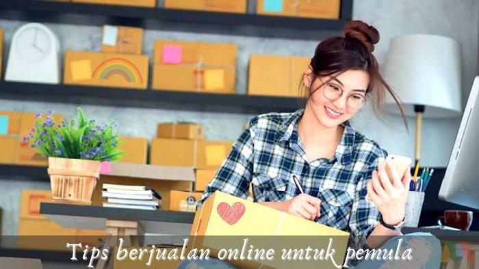 Tips berjualan online untuk pemula