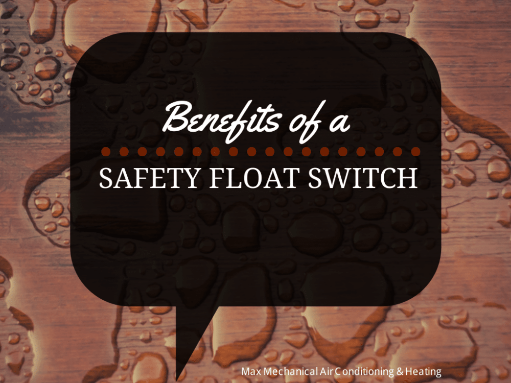medium resolution of benefits of a hvac float switch