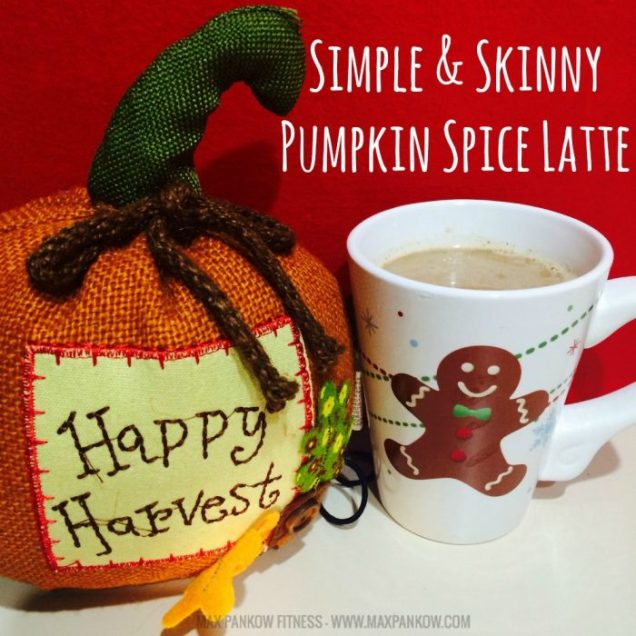 Simple & Skinny Pumpkin Spice Latte - Max Pankow Adventures