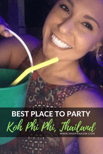 Best place to party koh phi phi thailand