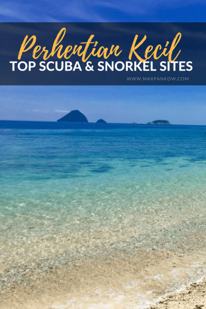 Top Scuba & Snorkeling Sites in the Perhentian Islands - Max Pankow Adventures