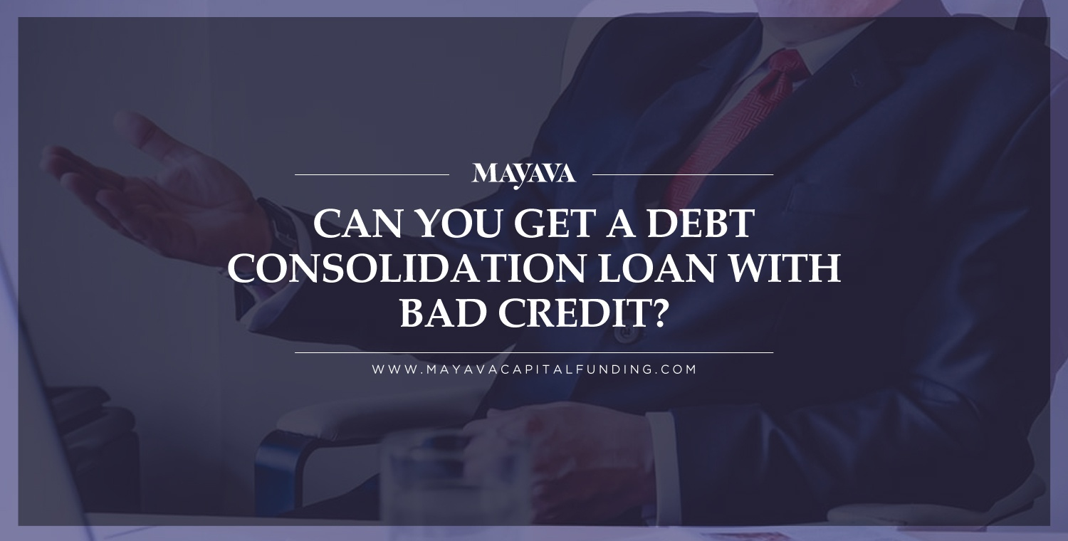 Can You Get a Debt Consolidation Loan With Bad Credit?