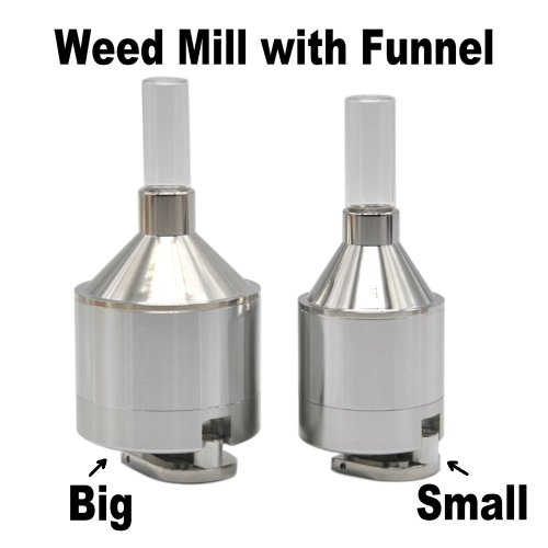 Weed Mill with Funnel