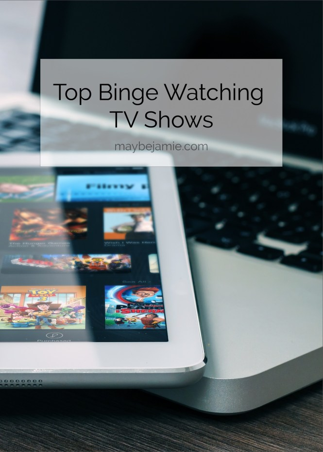 Top Binge Watching TV Shows