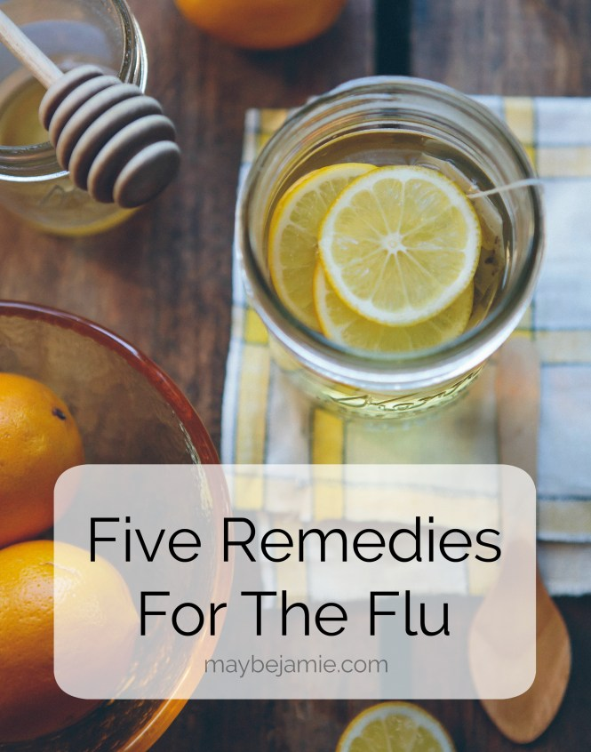 Five Remedies For The Flu