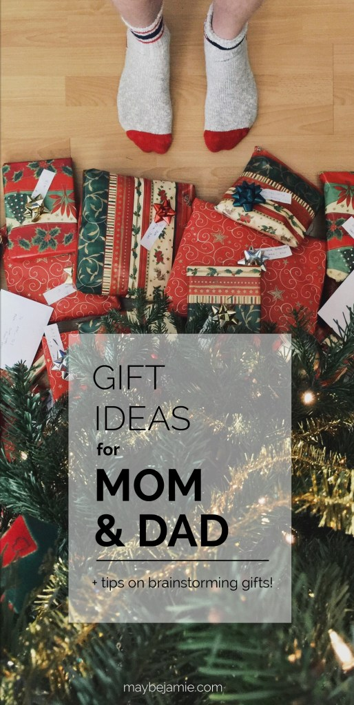 Gift Ideas For Mom And Dad Tips On Gift Brainstorming Maybe Jamie
