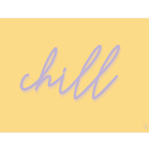 Poster CHILL, collection SUNNY, création MAYEKO DESIGN