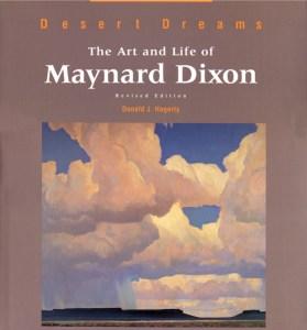 Maynard Dixon Books Posters Desert Dreams The Art and Life of Maynard Dixon Donald J. Haggerty