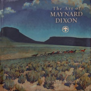 Maynard Dixon Books Posters The Art of Maynard Dixon Donald J. Hagerty