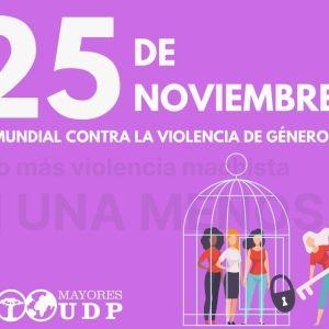 La Unión Democrática de Pensionistas y Jubilados de España -UDP se une a la conmemoración del Día Internacional de la Eliminación de la Violencia contra las Mujeres.
