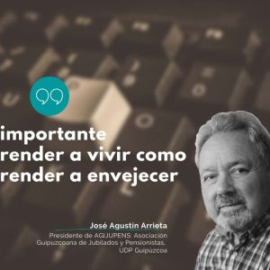 Envejecer en positivo, por José Agustín Arrieta